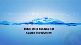 Thumbnail for entry Tribal Data Toolbox 3.0 - 1A_ Introduction