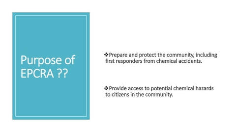 Thumbnail for entry An overview of Emergency Planning, Release Reporting, and Community Right-to-Know Reporting of Hazardous Chemicals under the Emergency Planning and Community Right-to-Know Act (EPCRA)