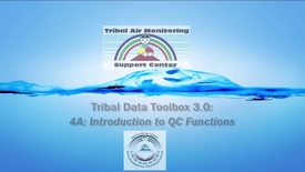 Thumbnail for entry Tribal Data Toolbox 3.0 - 4A_ Introduction to QC