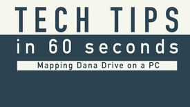 Thumbnail for entry Tech Tip - Mapping Dana Drive PC