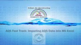 Thumbnail for entry AQS Fast Track_ Importing AQS Data into MS Excel