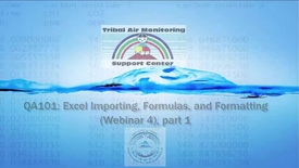 Thumbnail for entry QA101_ Excel Importing, Formulas, and Formatting ((1)