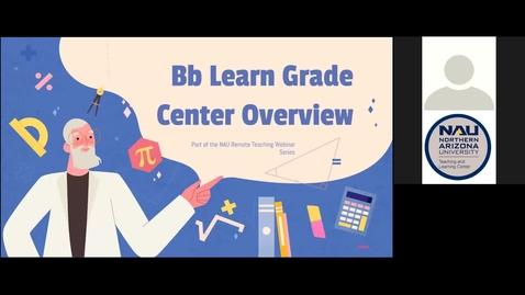 Thumbnail for entry BbLearn Grade Center - Webinar