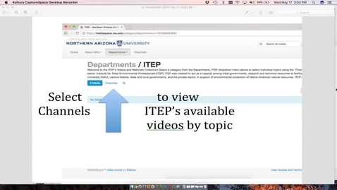 "Thumbnail for entry Select ""Channels"" to View Videos by Topic"