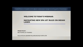 Thumbnail for entry Navigating the NEW EPA UST Rules on Indian Lands: What You Need to Know