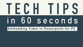 Thumbnail for entry Tech Tip - Embedding a Video in PowerPoint on PC