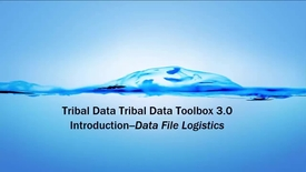 Thumbnail for entry Tribal Data Toolbox 3.0 - 1C_ Introduction-Data Fi