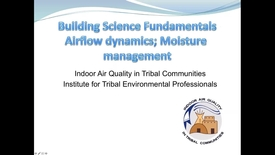 Thumbnail for entry Building Science Fundamentals: Airflow dynamics, Moisture Management