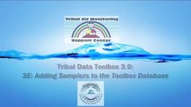 Thumbnail for entry Tribal Data Toolbox 3.0 - 3E_ Entering Sampler Dat