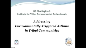 Thumbnail for entry Addressing Environmentally-Triggered Asthma in Tribal Communities