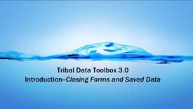 Thumbnail for entry Tribal Data Toolbox 3.0 - 1E Introduction - Closin