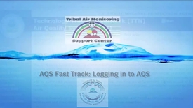 Thumbnail for entry AQS Fast Track_ Logging in to AQS