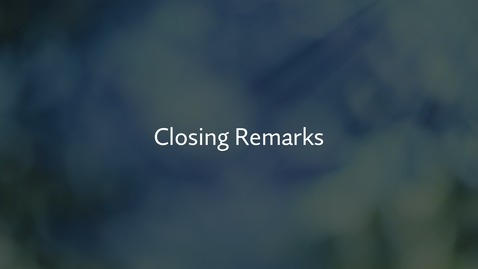 Thumbnail for entry Closing Remarks