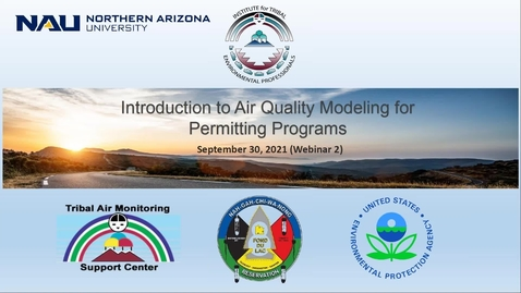Thumbnail for entry Webinar 2:Introduction to Air Quality Modeling for Permitting Programs
