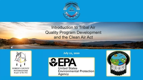 Thumbnail for entry Introduction to Tribal Air Quality Program Development and the Clean Air Act