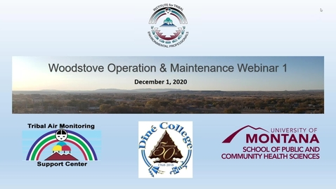 Thumbnail for entry Webinar Series Woodstoves in Indian Country Webinar 1