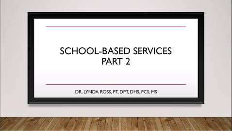 School-Based Services Part 2
