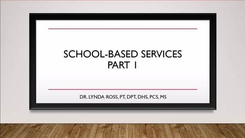 School-Based Services Part 1