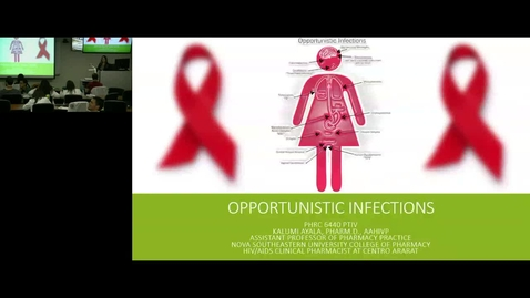 PHRC 6440-Opportunistic Infections part 1- Dr. Ayala  (1/21/16)