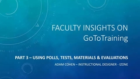 Thumbnail for entry Faculty Insights Materials, Polls, & Tests