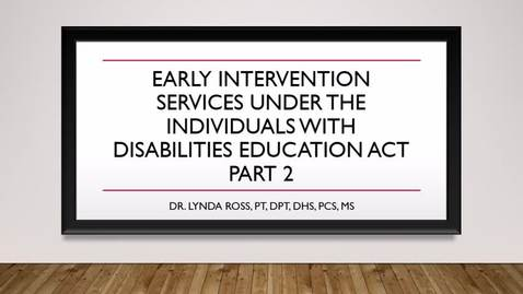 Early Intervention Services Under IDEA Part 2