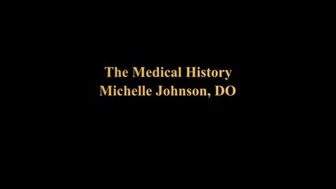 Thumbnail for entry Medical History - Dr. Johnson