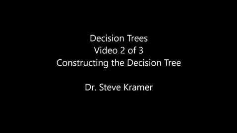 Decision Trees 2 of 3 - Constructing the Decision Tree