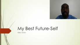 Thumbnail for entry Mike Olivier My Best Future-Self