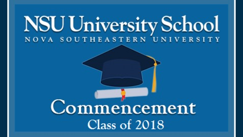 NSU University School 2018 Commencement Ceremony