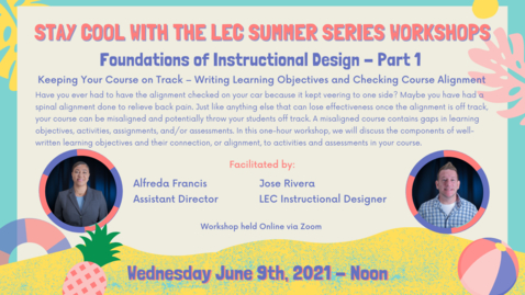 Thumbnail for entry LEC Summer Series: Foundations of Instructional Design Part 1