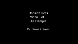 Thumbnail for entry Decision Trees 3 of 3 - An example worked