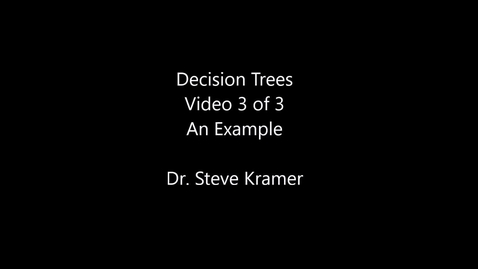 Decision Trees 3 of 3 - An example worked