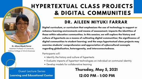 Thumbnail for entry LEC Guest Lecture Series: Hypertextual Class Projects & Digital Communities