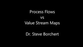 Thumbnail for entry Process Flows vs VSMs