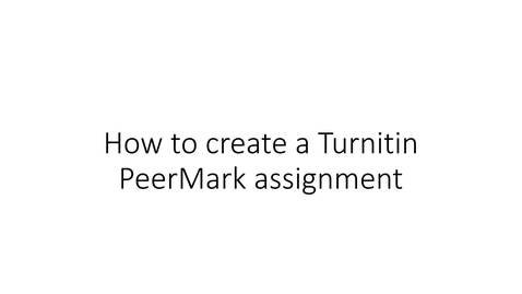 How to create a Turnitin PeerMark assignment in canvas