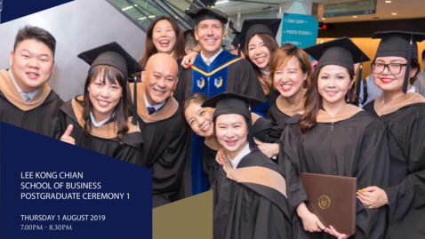 Thumbnail for entry Lee Kong Chian School of Business Postgraduate Ceremony 1 - 2019
