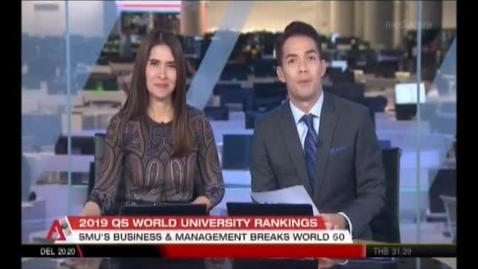 Thumbnail for entry SMU in the Top 50 of the World University Ranking 2019, Channel News Asia (Singapore Tonight, 10pm) Feb 27
