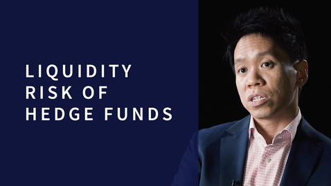 Thumbnail for entry Liquidity Risk of Hedge Funds