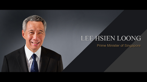Thumbnail for entry Speaker: PM Lee Hsien Loong (30 June 2015)