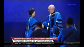 Thumbnail for entry SMU President Handover Ceremony - Professor Arnoud De Meyer Honoured