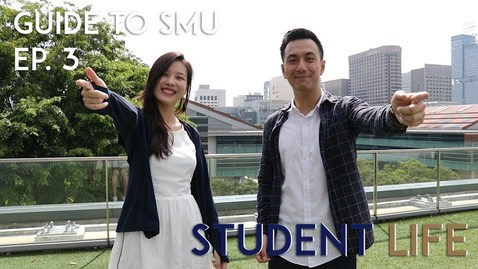 Thumbnail for entry STUDENTS HAVE LIVES? | Guide to SMU Ep. 3