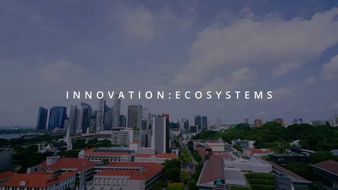 Innovation: Ecosystems