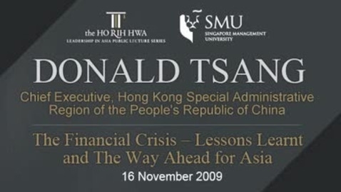 Thumbnail for entry The Financial Crisis - Lessons Lerant and The Way Ahead for asia