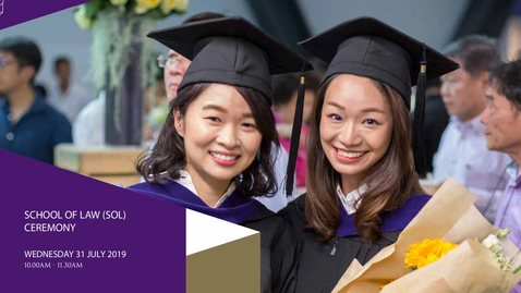 Thumbnail for entry School of Law Postgraduate and Undergraduate Ceremony 2019