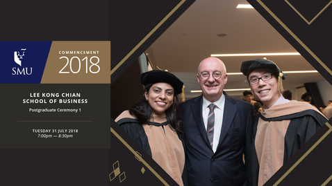 Thumbnail for entry Lee Kong Chian School of Business Postgraduate Ceremony 1