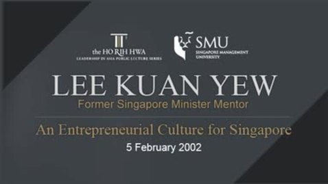 Thumbnail for entry An Entrepreneurial Culture for Singapore