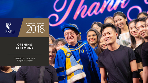 Thumbnail for entry SMU Commencement 2018 - Opening Ceremony