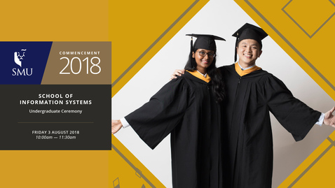 Thumbnail for entry School of Information Systems Undergraduate Ceremony