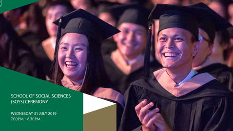 Thumbnail for entry School of Social Sciences Postgraduate and Undergraduate Ceremony 2019