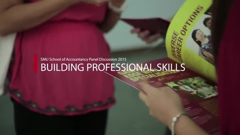 Thumbnail for entry Building Professional Skills at SMU School of Accountancy